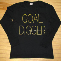 Ladies Fitted Long Sleeve Shirt Goal Digger Gold Print