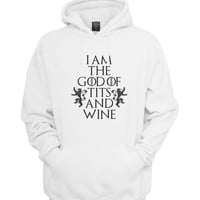 I am the God of Tits and Wine Tyrion lannister quote Unisex Hoodie S to 3XL
