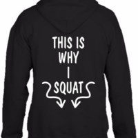 this-is-why-i-squat_1 - HOODIE
