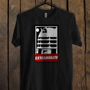 EXTERMINATE OBEY T Shirt Mens T Shirt and Womens T Shirt *