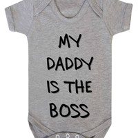 My Daddy Is The Boss (Text) Baby Onesuit