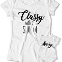 Mother And Daughter Outfits, Mother And Daughter Shirts, Mom And Daughter Gift, Matching Set, Classy With A Side Of Sassy TEP-1058-1059