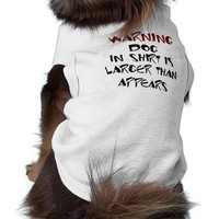 Larger Than Appears Dog Tee