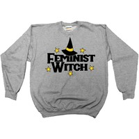 Feminist Witch -- Sweatshirt