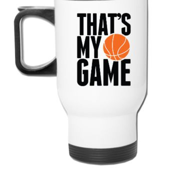 THATS MY GAME - Travel Mug