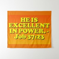 Bible verse from Job 37:23. Tapestry