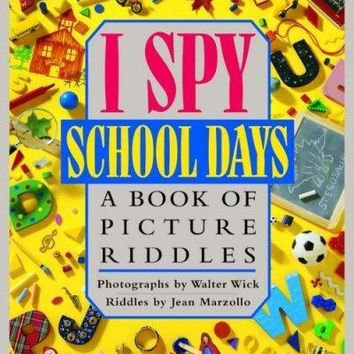 I Spy School Days: A Book of Picture Riddles (I Spy)