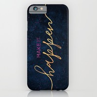 Make it happen / 2 iPhone & iPod Case by Elisabeth Fredriksson | Society6