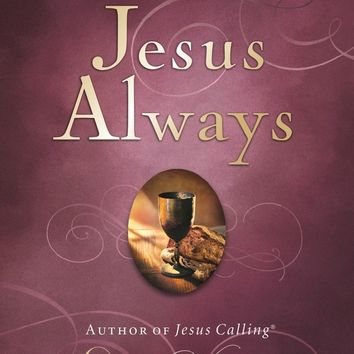 Jesus Always by Sarah Young: Hardcover Edition: FamilyChristian.com