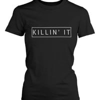 Killin' It Women's Graphic Shirts Trendy Black T-shirts Cute Short Sleeve Tees