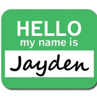 Jayden Hello My Name Is Mouse Pad