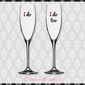 I Do + I Do Too Two of a Kind || Toasting Flute Champagne Set
