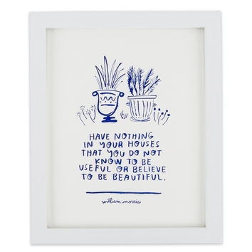 William Morris Quote Print