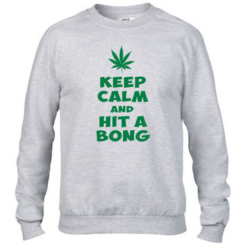 keep calm and hit a bong Crewneck sweatshirt