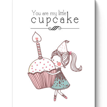 You Are My Little Cupcake Poster