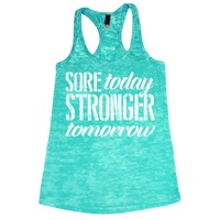 Sore Today Strong Tomorrow Women's Burnout Tank Top