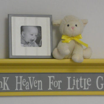 "Yellow Gray Nursery Decor Baby Girl Gift - Thank Heaven For Little Girls - Sign on 30"" Shelf Yellow Grey"