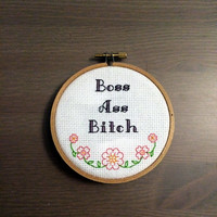 "Boss Ass Bitch 4"" Cross Stitch"
