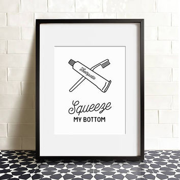 Funny bathroom print, PRINTABLE art, Bathroom sign, Bathroom wall art, Bathroom decor, Brush teeth, Kids bathroom decor, Squeeze my bottom