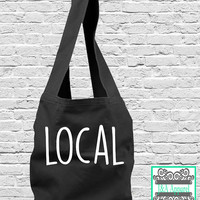 Local Tote Bag - Sling Bag - Direct Dye Bag - Comfort Colors