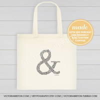 "And Symbol (&) - 14"" x 13.4"" x 2.3"" typography tote - ampersand - inspirational quote - cotton canvas bag - eco-friendly - beach bag"