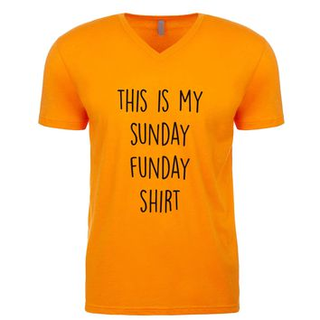This Is My Sunday Funday Shirt Men's V Neck