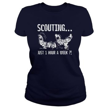 Scouting just 1 hour a week shirt Classic Ladies Tee