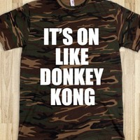 It's On Like Donkey Kong - Si - Underline Designs