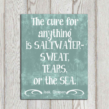 Beach quote print Sea printable Typography Beach house decor Cottage wall art The cure for anything Isak Dinesen Inspirational DOWNLOAD
