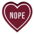 Nope Heart Valentine Holiday Sweatheart Love Funny Patch