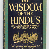 The Wisdom of the Hindus : Philosophies and Wisdom from their ancient and modern literature edited, and with a Introduction by Brian Brown ; With a foreword by Jagadish Chandra Chatterji