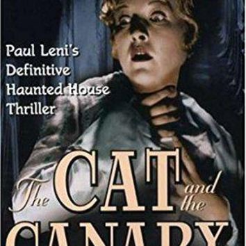 Laura La Plante & Paul Leni - The Cat and the Canary: The Photoplay Restoration