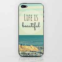 Life is Beautiful iPhone & iPod Skin by RDelean