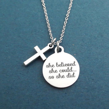She believed, she could..., so she did, Cross, Silver, Necklace, Birthday, Friendship, Sister, Christmas, Gift, Jewelry