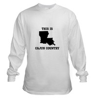 THIS IS CAJUN COUNTRY Long Sleeve T-Shirt