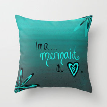 Mermaid At Heart Throw Pillow by jlbrady213 & KBY | Society6
