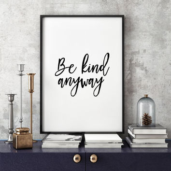 Typographic Print Inspirational Be Your Own Kind Of Beautiful  Quote Wall Art Quote Life Quote Typographic Art Nursery Print Home decor