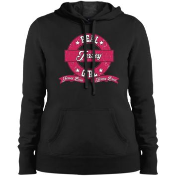 REAL JERSEY GIRL Ladies Pullover Hooded Sweatshirt
