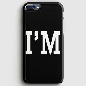 Im5 iPhone 8 Plus Case