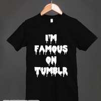 I'm Famous On Tumblr-Unisex Black T-Shirt