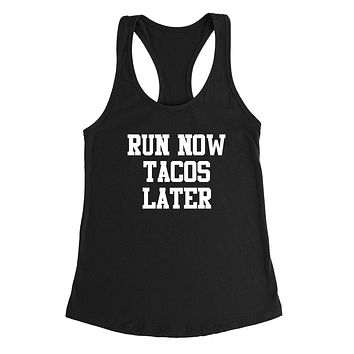 Gym, fitness athletic outfit, run now tacos later, motivation, inspiration Ladies Racerback Tank Top