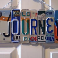 JOURNEY SIGN Recycled - Repurposed - Upcycled JOURNEY License Plate Handmade Wall Hanging