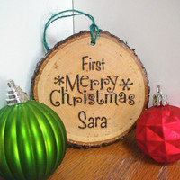 Wood Christmas Ornament / Rustic Ornament / First Christmas / Wood Burned Hand Crafted / Personalized Ornament