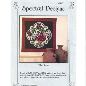 Spectral Designs 401 Pattern, The Rose, Fabric Stained Glass, From 1991, Cathy Robiscoe, Home Decor Pattern, Vintage Pattern, Wall Hanging