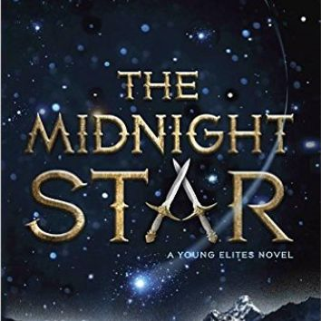 The Midnight Star (A Young Elites Novel) Hardcover – October 11, 2016