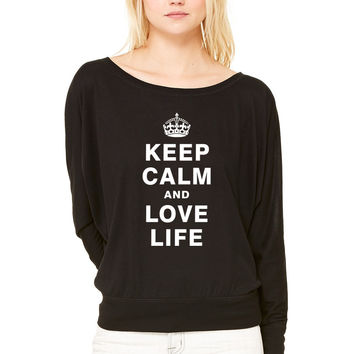 KEEP CALM AND LOVE LIFE 1 WOMEN'S FLOWY LONG SLEEVE OFF SHOULDER TEE
