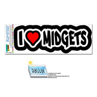 I Love Heart Midgets SLAP-STICKZ TM Premium Sticker