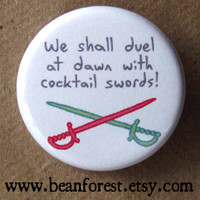 duel at dawn with cocktail swords - pinback button badge