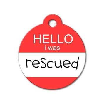 Hello I Was Rescued - Rescue Pet Tag