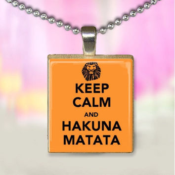 Keep Calm and Hakuna Matata Lion King Inspired Scrabble Tile Pendant
